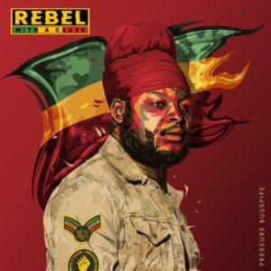 Pressure Busspipe - Rebel with a Cause (2019) Album