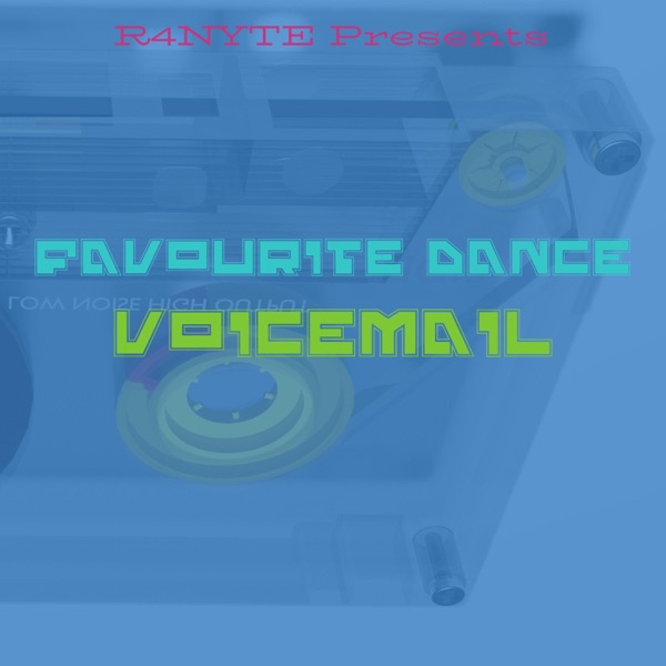 Voicemail x R4nyte - Favourite Dance (2019) Single