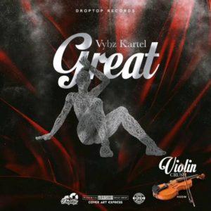 Vybz Kartel - Great (2019) Single