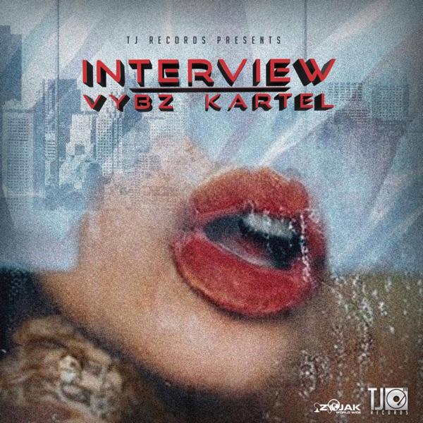 Vybz Kartel - Interview (2019) Single