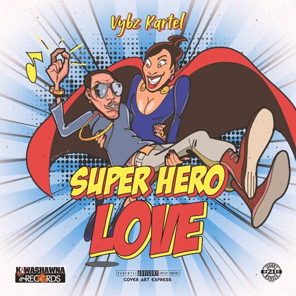 Vybz Kartel - Super Hero Love (2019) Single