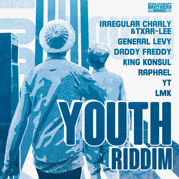 Youth Riddim [Revolutionary Brothers Music] (2019)
