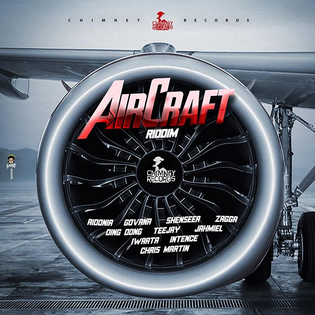 Aircraft Riddim [Chimney Records] (2019)