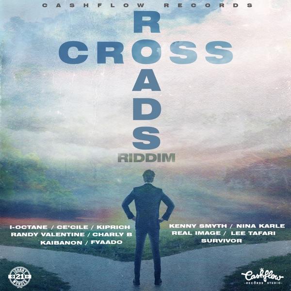 Cross Roads Riddim [Cashflow Records] (2019)