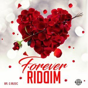 Forever Riddim [Mr G Music] (2019)