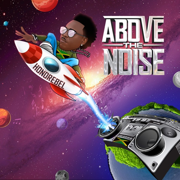 Honorebel - Above The Noise (2019) Album