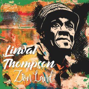 Linval Thompson - Zion Land (2019) Single