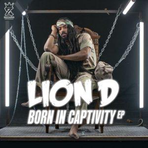 Lion D - Born In Captivity (2019) EP