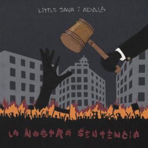 Little Java & Adala - La Nostra Sentència (2019) Single