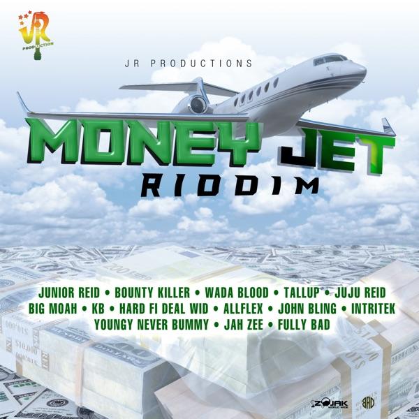 Money Jet Riddim [JR Productions] (2019)