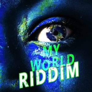My World Riddim [Stingray Records] (2019)