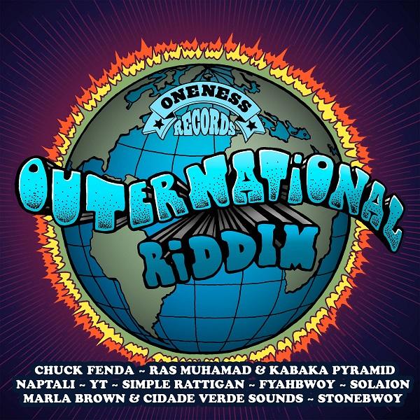 Outernational Riddim [Oneness Records] (2019)