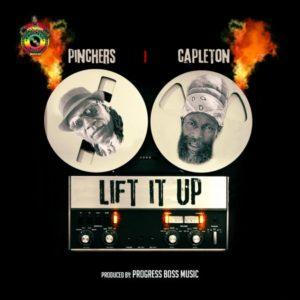 Pinchers feat. Capleton - Lift It Up (2019) Single