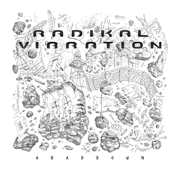 Radikal Vibration - Abaddown (2019) Album