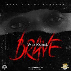 Vybz Kartel - Brave (2019) Single