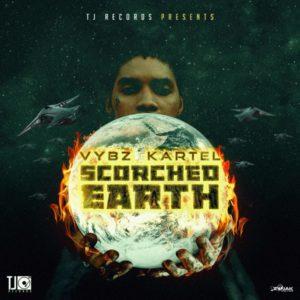 Vybz Kartel - Scorched Earth (2019) Single