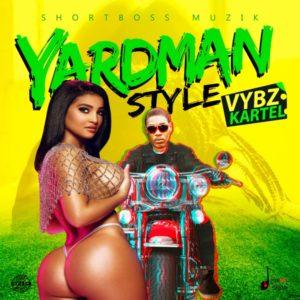 Vybz Kartel - Yardman Style (2019) Single