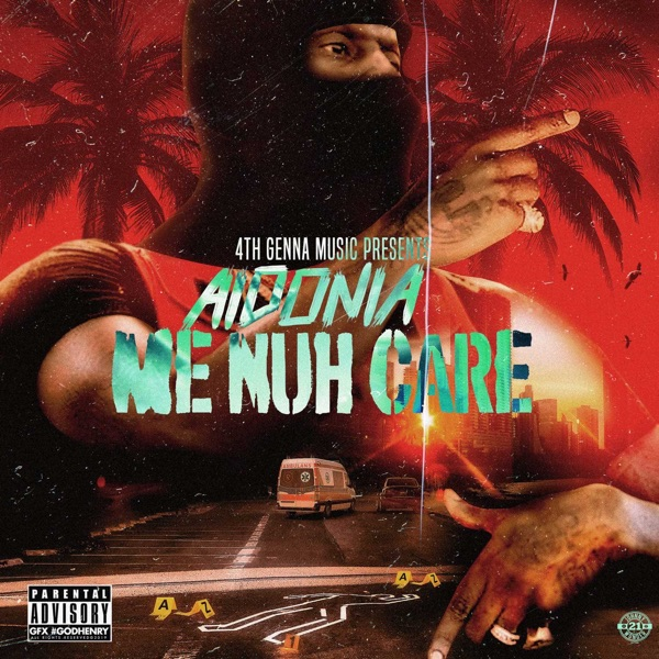 Aidonia - Me Nuh Care (2019) Single