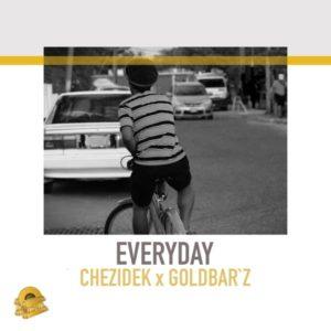 Chezidek x Goldbar'z - Everyday (2019) Single
