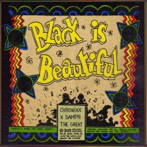 Chronixx x Sampa The Great - Black Is Beautiful (2019) Remix