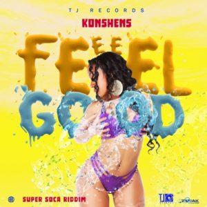 Konshens - Feel Good (2019) Single