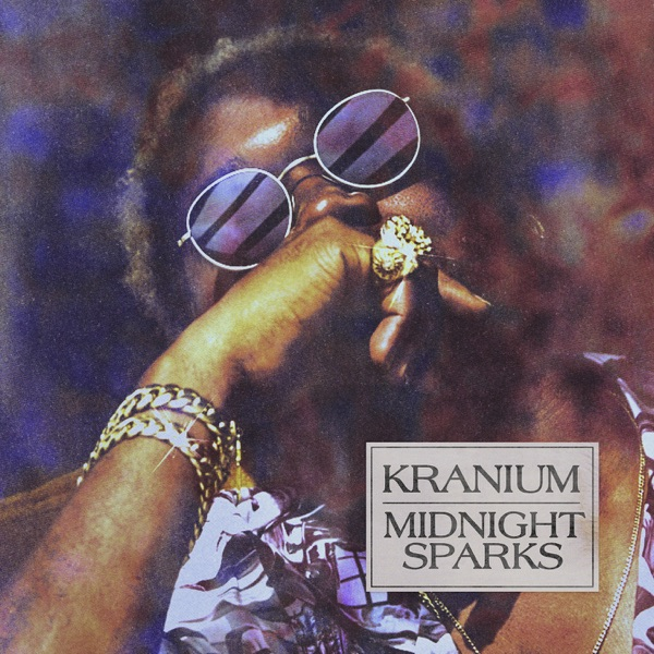 Kranium - Midnight Sparks (2019) Album