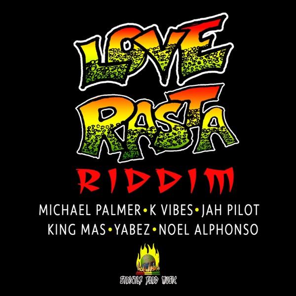 Love Rasta Riddim [Strictly Yard Music] (2019)