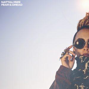Nattali Rize - Fear & Dread (2019) Single