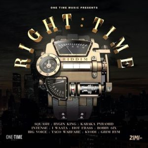 Right Time Riddim [One Time Music] (2019)