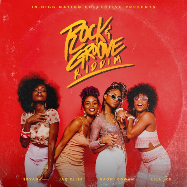 Rock & Groove Riddim [In.Digg.Nation Collective] (2019)