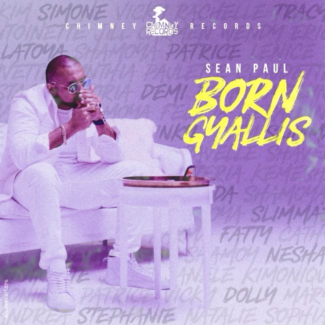 Chimney Records x Sean Paul - Born Gyallis (2019) Single