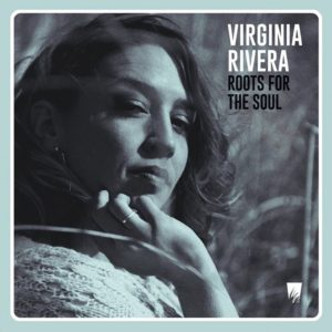 Virginia Rivera - Roots For The Soul (2019) LP