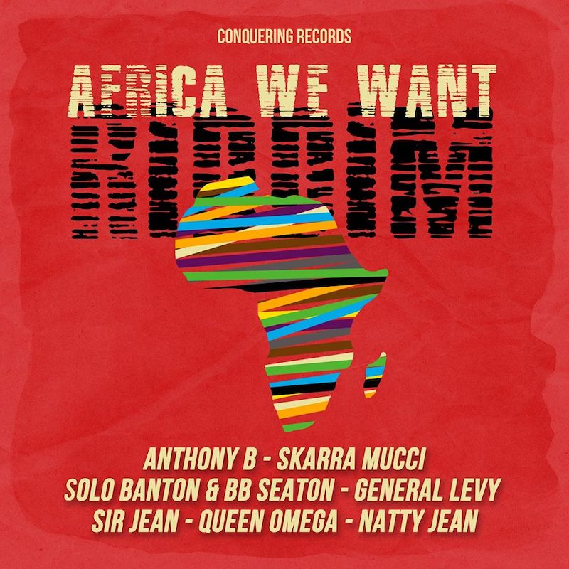 Africa We Want Riddim [Conquering Records] (2020)