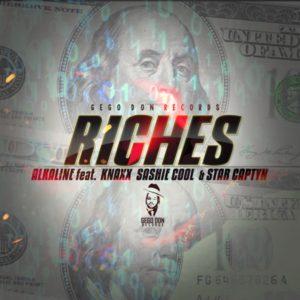 Alkaline feat. Knaxx, Sashie Cool & Star Captyn - Riches (2020) Single