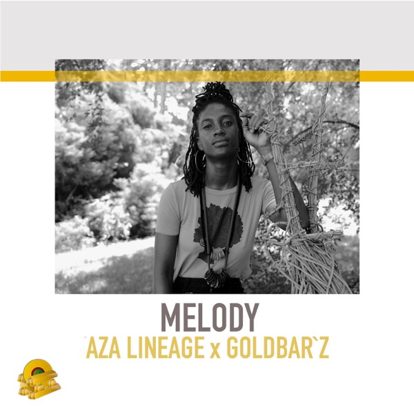 Aza Lineage x Goldbar'z - Melody (2020) Single