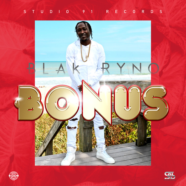 Blak Ryno - Bonus (2020) Single
