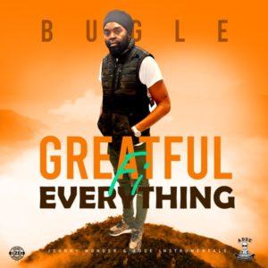 Bugle - Greatful Fi Everything (2020) Single