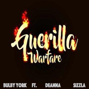 Bulby York feat. Deanna & Sizzla - Guerilla Warfare (2020) Single