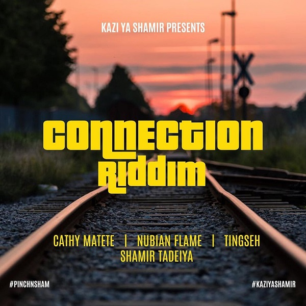 Connection Riddim [Kazi Ya Shamir] (2020)