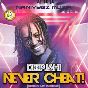 Deep Jahi - Never Cheat (2020) Single