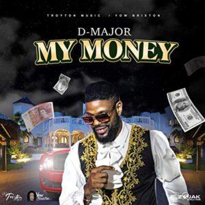 D-Major - My Money (2020) Single
