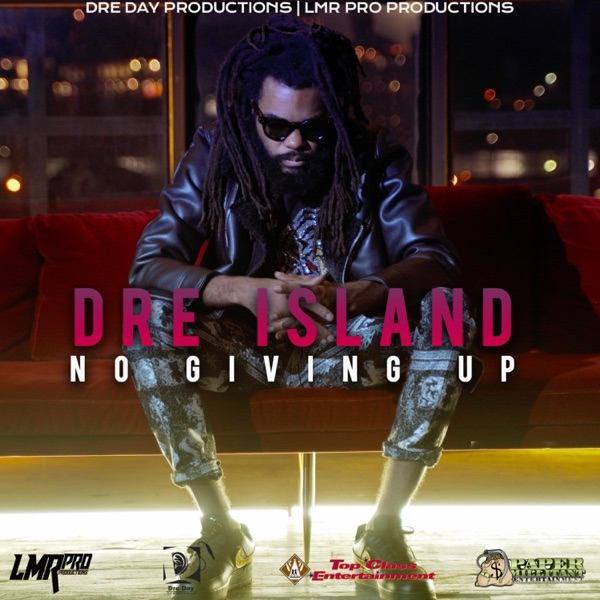 Dre Island  - NO Giving UP (2020) Single