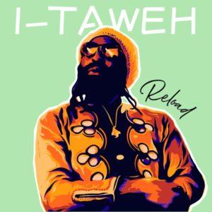 I-Taweh - Reload (2020) Album