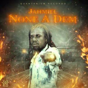 Jahmiel - None A Dem (2020) Single