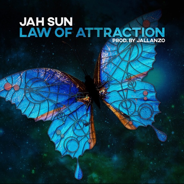 Jah Sun - Law Of Attraction (2020) Single