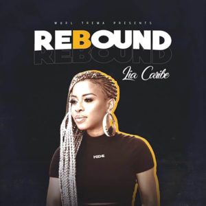 Lia Caribe - Rebound (2019) Single