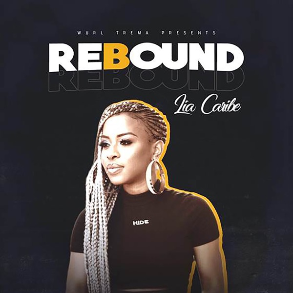Lia Caribe - Rebound (2019) Single