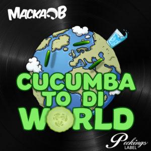 Macka B - Cucumba To Di World (2020) Single