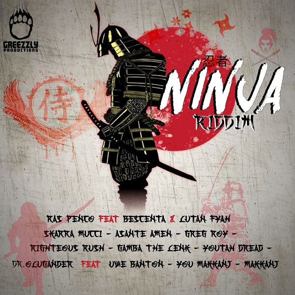 Ninja Riddim [Greezzly Productions] (2020)