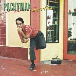 Pachyman - At 333 House (2020) Album